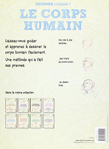 Dessiner le corps humain: Une méthode simple pour apprendre à dessiner