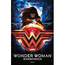 Wonder Woman : Warbringer (Littérature 14 ans et +)