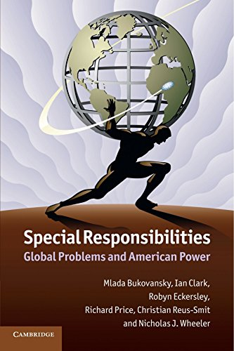 Special Responsibilities: Global Problems and American Power by Professor Mlada Bukovansky (17-May-2012) Paperback
