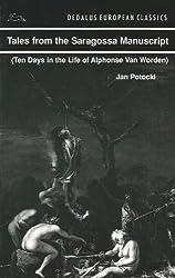 Tales from the Saragossa Manuscript: Ten Days in the Life of Alphonse Van Worden