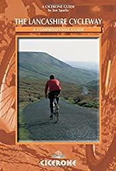 The Lancashire Cycleway: A Comprehensive Guide (Cicerone Cycling)