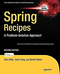 [(Spring Recipes : A Problem-solution Approach)] [By (author) Josh Long ] published on (September, 2010)
