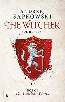 De laatste wens (The Witcher Book 1) van [Sapkowski, Andrzej]