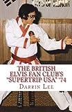 The British Elvis Fan Club