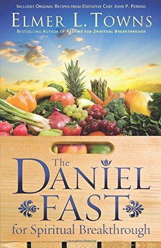 the-daniel-fast-for-spiritual-breakthrough