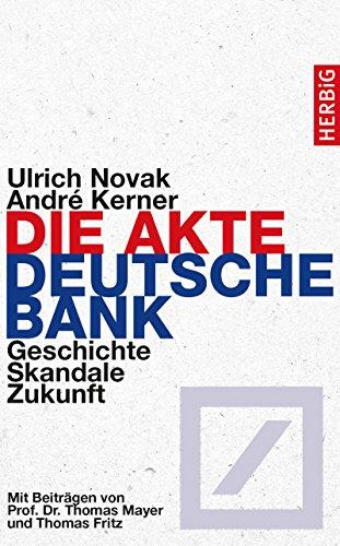 die-akte-deutsche-bank-geschichte-skandale-zukunft