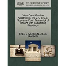 View Crest Garden Apartments, Inc v. U S U.S. Supreme Court Transcript of Record with Supporting Pleadings