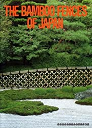 The Bamboo Fences of Japan by Osamu Suzuki (1989-01-02)