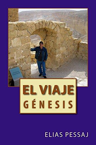 El Viaje (Genesis nº 1) por Elias Pessaj