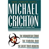 Three Complete Novels: The Andromeda Strain, The Terminal Man, and The Great Train Robbery by Michael Crichton (1993-03-01)
