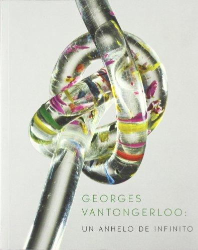 Georges Vantongerloo, Un anhelo de infinito por Georges Vantongerloo
