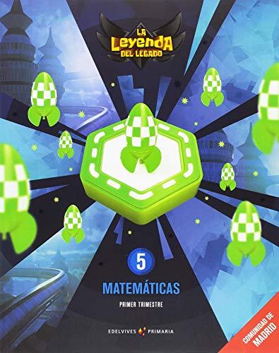 Proyecto: la leyenda del legado matemáticas 5 comunidad de madrid trimestres