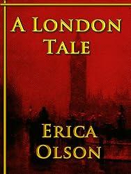 A London Tale (English Edition)