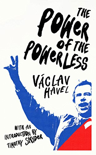 The Power Of The Powerless (Vintage Classics) por Vaclav Havel