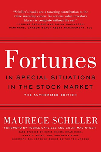 Fortunes in Special Situations in the Stock Market: The Authorized Edition
