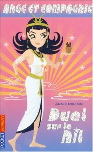 ANGE ET COMPAGNIE T10 DUEL SUR par ANNIE DALTON