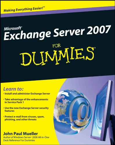 Microsoft Exchange Server 2007 For Dummies (English Edition)