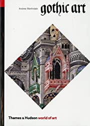Gothic Art (World of Art) by Andrew Martindale (1985-01-17)