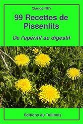 99 Recettes de pissenlits (French Edition)