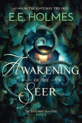 Awakening of the Seer: Volume 3 (The Gateway Trackers)