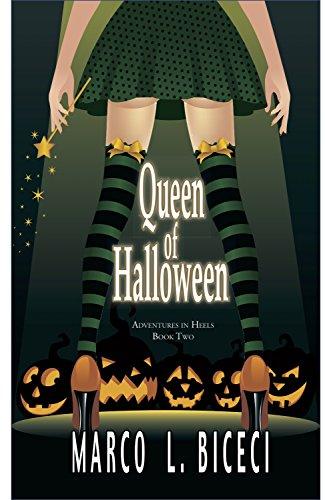 Queen of Halloween: Adventures in Heels, book 2. (English Edition) (Halloween Drag Queens)