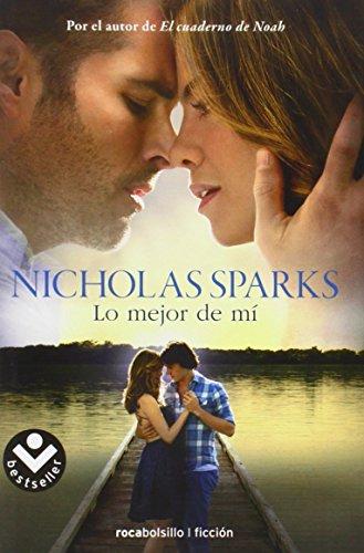 Lo mejor de mi / The Best of Me por Nicholas Sparks
