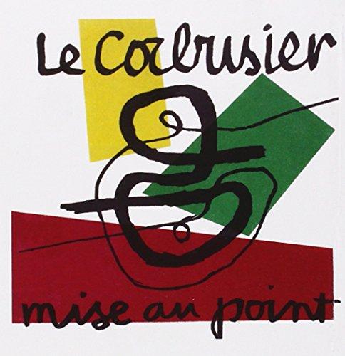 Mise Au Point: 2 (Lecturas de Historia del Arte) por Le Corbusier