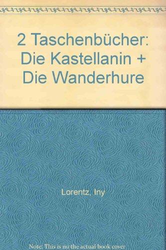 2 Taschenbücher: Die Kastellanin + Die Wanderhure