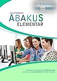 Abakus Elementar: Übungsband für den EDV-Unterricht, geeignet für die 1. bis 2. Klasse NMS / AHS Unterstufe