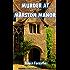 Murder at Marston Manor (Black Heath Classic Crime)