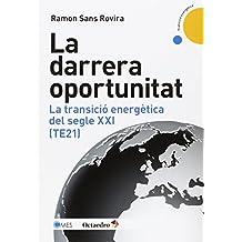 La Darrera Oportunitat (Transició energètica)