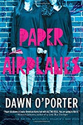 Paper Airplanes by Dawn O'Porter (2014-09-09)