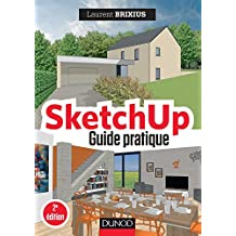 SketchUp - Guide pratique - 2e éd. (Hors collection)