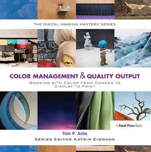 COLOR MANAGEMENT QUALITY OUTPUT (Digital Imaging Masters)