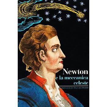 Newton E La Meccanica Celeste