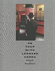 On Tour with Leonard Cohen