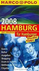 Hamburg für Hamburger 2008
