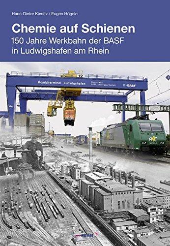 chemie-auf-schienen-150-jahre-werkbahn-der-basf-in-ludwigshafen-am-rhein