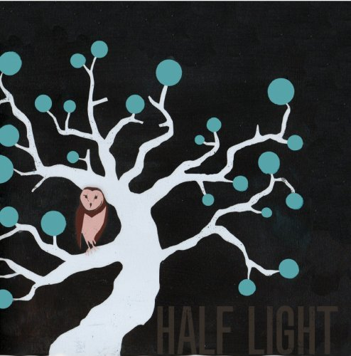 Sleep More, Take More Drugs, Do Whatever We Want by Half Light (2013-08-03)