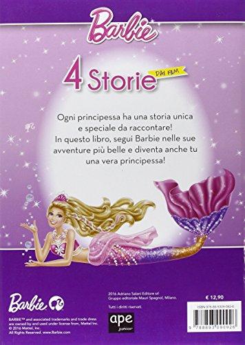 Libro Barbie 4 Storie Dai Film Barbie E La Scarpetta Rosa La