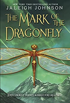 The Mark of the Dragonfly by [Johnson, Jaleigh]