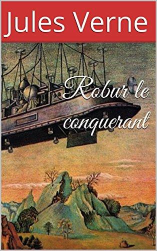 Robur le conquerant (Annoté) par Jules Verne