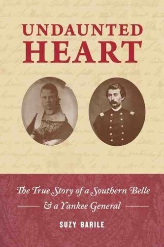 true story of a Southern belle & a Yankee general (English Edition) ()