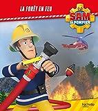 Sam le Pompier / La forêt en feu