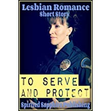 Lesbian Romance: To Serve and Protect