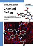 Chemical Biology: From Small Molecules to Systems Biology and Drug Design 3 Volume Set