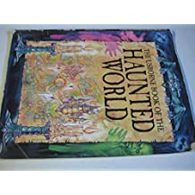 Book of the Haunted World (Atlas of the Haunted World Series)