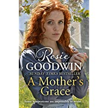 A Mother's Grace: The perfect Mother's Day treat from the Sunday Times bestseller (Days of the Week 3)