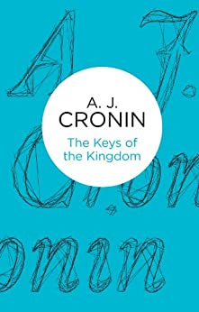 The Keys of the Kingdom (Bello) by [Cronin, A. J.]