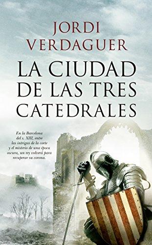 La ciudad de las tres catedrales, Jordi Verdaguer 51gPN4zD5CL